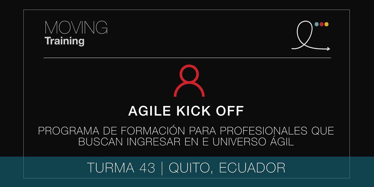 AGILE KICK OFF PROGRAM - CLASE 43 (ECUADOR, ESPAÑOL), 8 November | Event in Quito | AllEvents.in