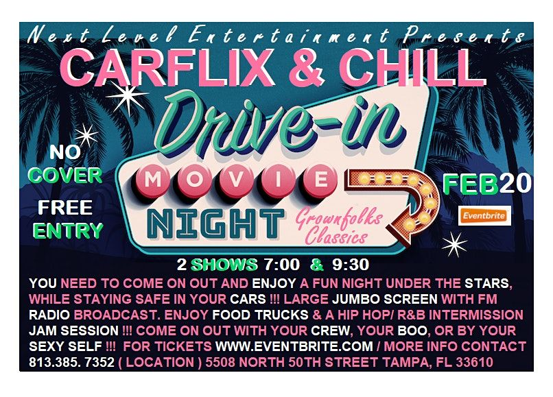 CARFLIX & CHILL - the grownfolks drive-in movie night:  ONLY THE CLASSICS, 20 February | Event in Tampa