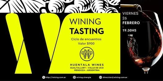 Wining Tasting #HuentalaWines, 26 February   Event in Buenos Aires   AllEvents.in