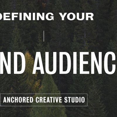 Defining Your Brand Audience