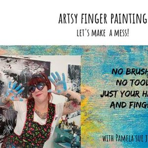 Finger Painting for Adults with Pamela Sue Johnson
