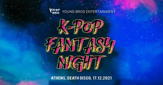 Young Bros KPOP Fantasy Club Party Athens 2021, 5 November | Event in Palaio Faliro | AllEvents.in