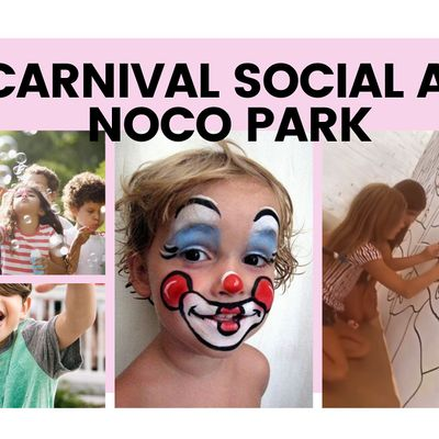 CARNIVAL SOCIAL AT NOCO PARK (KID FRIENDLY)