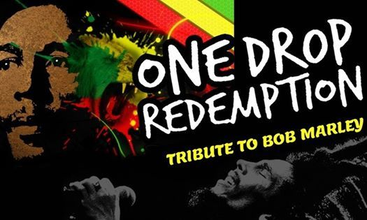 One Drop Redemption The Bob Marley Experience