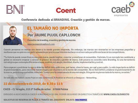 Conferencia dedicada al Branding El tamao no importa