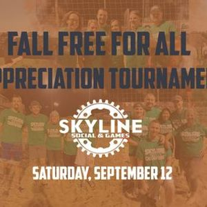 Skylines Fall Free for All Appreciation Tournament