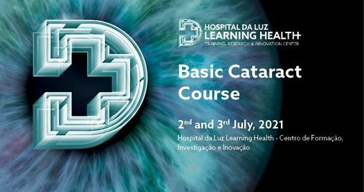 Basic Cataract Course | 2nd and 3rd July 2021, 2 July | Event in Lisbon | AllEvents.in