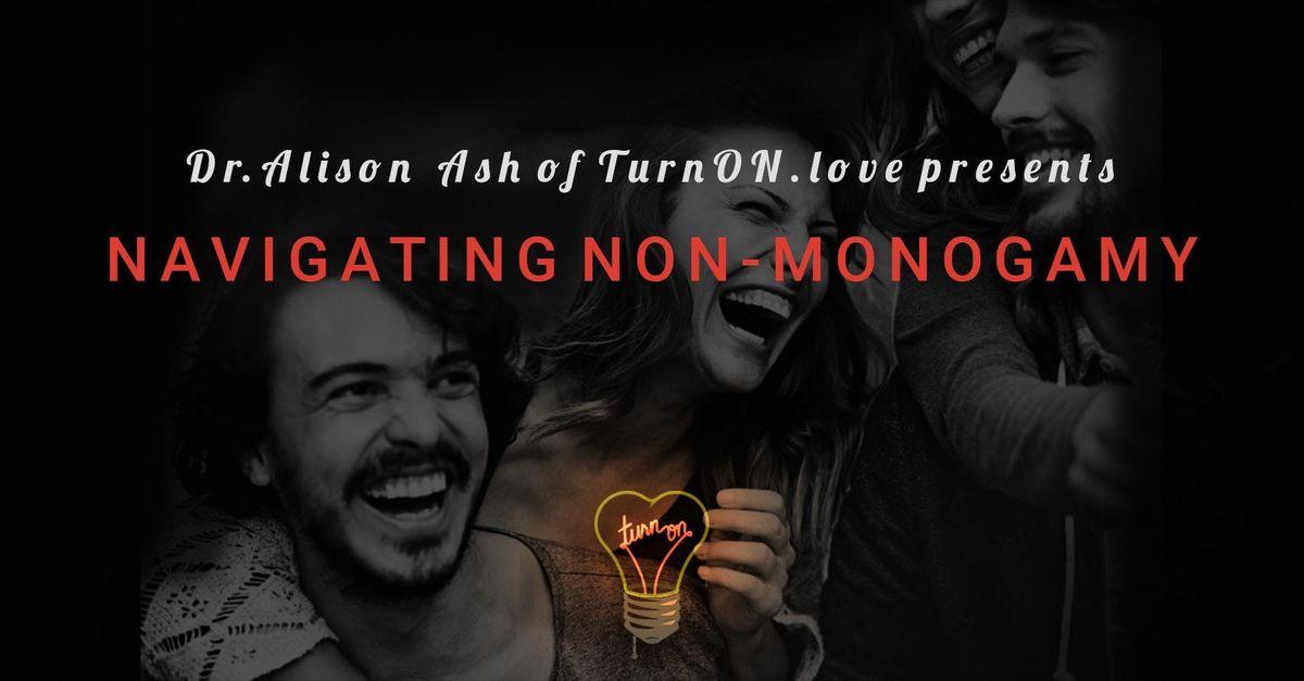 Navigating Non-Monogamy Level 1