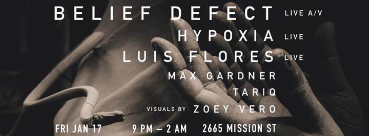 Belief Defect Live AV (SF Debut)