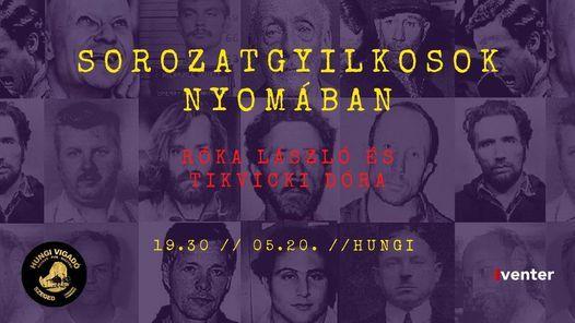 Sorozatgyilkosok nyomában // Hungi, 20 May | Event in Szeged | AllEvents.in