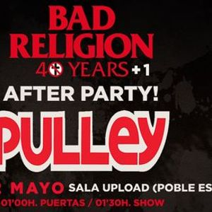 Pulley AFTER PARTY 401 YEARS Bad Religion 22052021 Barcelona