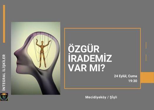 Özgür İrademiz Var Mı?, 24 September | Event in Tekirdað | AllEvents.in