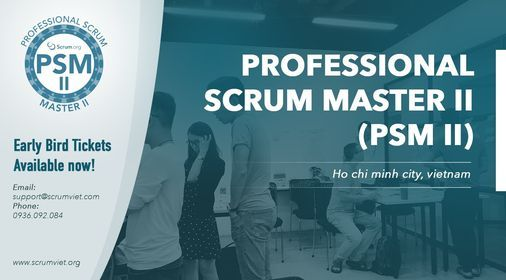 Khoá Học Professional Scrum Master II (PSM II) tháng 9 2021, 4 September | Event in Ho Chi Minh City | AllEvents.in
