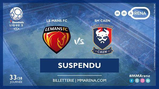 Le Mans FC - SM Caen  Suspendu