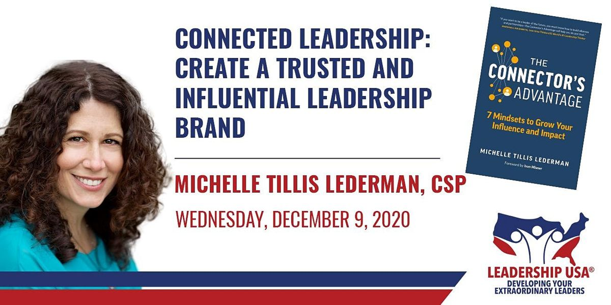 Connected Leadership: Create A Trusted & Influential Leadership Brand, 9 December | Online Event | AllEvents.in