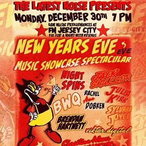 The Latest Noise New Years Eve Eve Music Showcase Spectacular