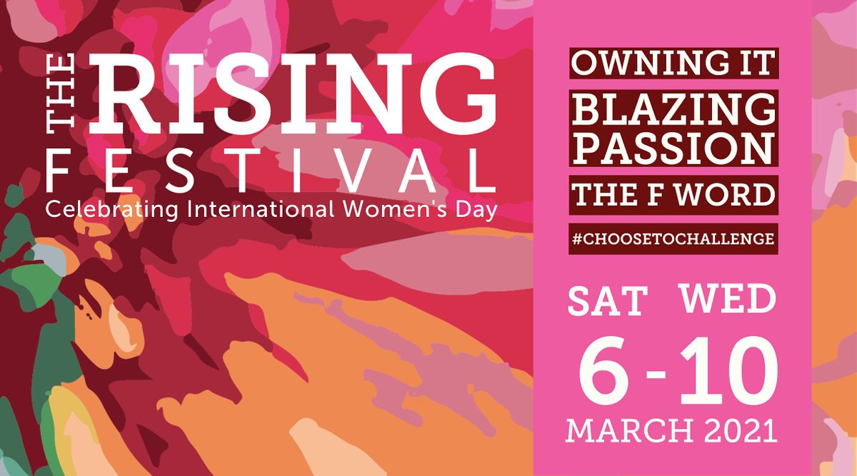 The Rising Festival 2021 Celebrating International Women's Day, 6 March | Online Event | AllEvents.in