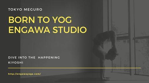 BORN TO YOG + SUWARU EngawaYoga@目黒 | Event in Tokyo | AllEvents.in