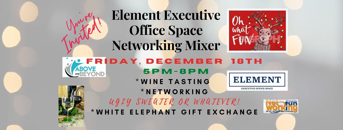 Element: Networking Mixer (Phoenix) UGLY SWEATER or WHATEVER!, 18 December | Event in Phoenix | AllEvents.in