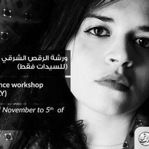 -    Oriental Dance workshop -ladies