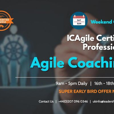 Agile Coaching (ICP-ACC)  Weekend Course  London  October 2020
