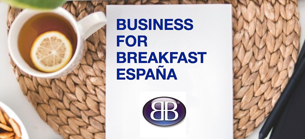 Business for Breakfast Barcelona III | Online Event | AllEvents.in