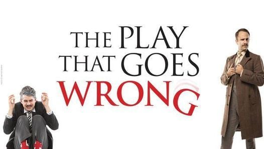 The Play That Goes Wrong - (Various Dates), 24 May | Event in Manhattan | AllEvents.in