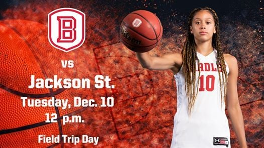 Bradley Womens Basketball vs. Jackson State
