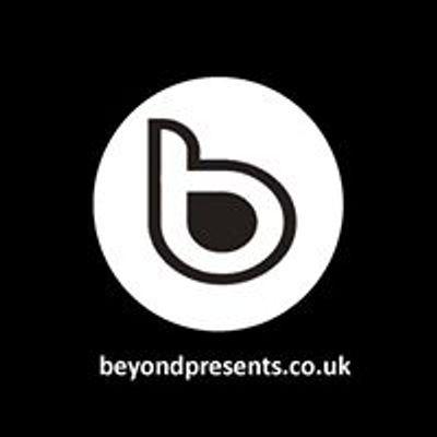 Beyond Presents