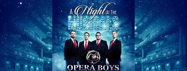 Opera Boys - A Night at the Musicals, 5 November   Event in Wellingborough   AllEvents.in