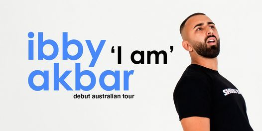 'I am' Ibby Akbar | Perth, 26 August | Event in Orange Grove | AllEvents.in