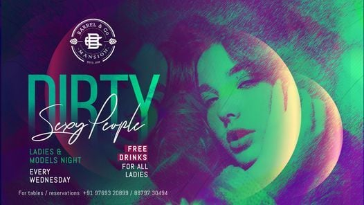 Dirty, Sexy People - Ladies Night | Event in Mumbai | AllEvents.in