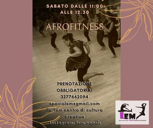 AfroFitness , Lem | Event in Napoli | AllEvents.in