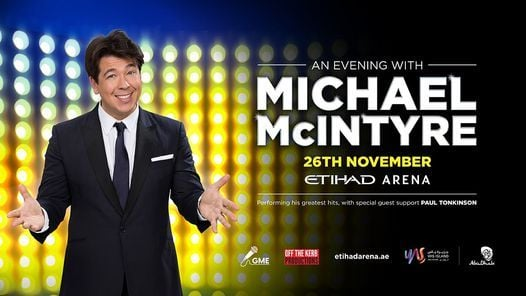 Michael McIntyre: LIVE at Etihad Arena, 26 November | Event in Sharjah | AllEvents.in