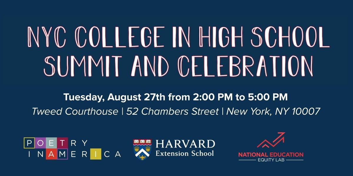 NYC College in High School Summit and Celebration at Tweed