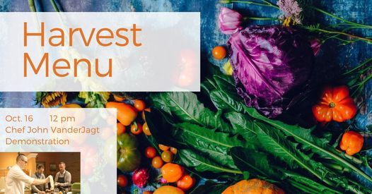 Harvest Menu: Demonstration Cooking Class | Event in Holland | AllEvents.in
