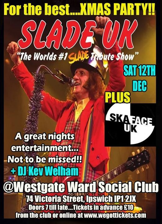 The best XMAS PARTY Ever!!! with SLADE UK and Skaface UK, 12 December | Event in Ipswich | AllEvents.in