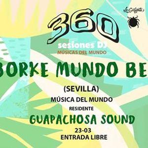 360 Sesiones Dj - Borke Mundo Beat  Guapachosa Sound
