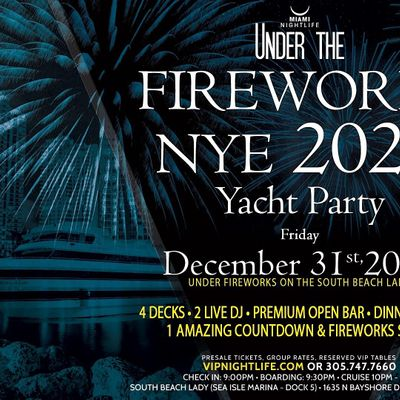 Miami Under the Fireworks Yacht Party New Years Eve 2022