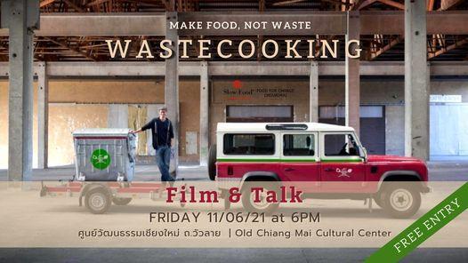 WASTEFOOD Film & Talk | งานฉายหนัง ล้อมวงคุย | Event in Chiang Mai