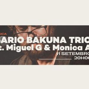 Bossa Nova & Samba Jazz Night - Mario Bakuna Trio - Live in AveiroPortugal -Ft. Miguel G & Monica A