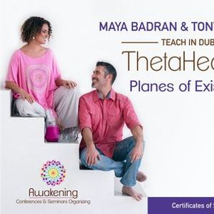ThetaHealing Planes of Existence - Dubai 2021 - Maya