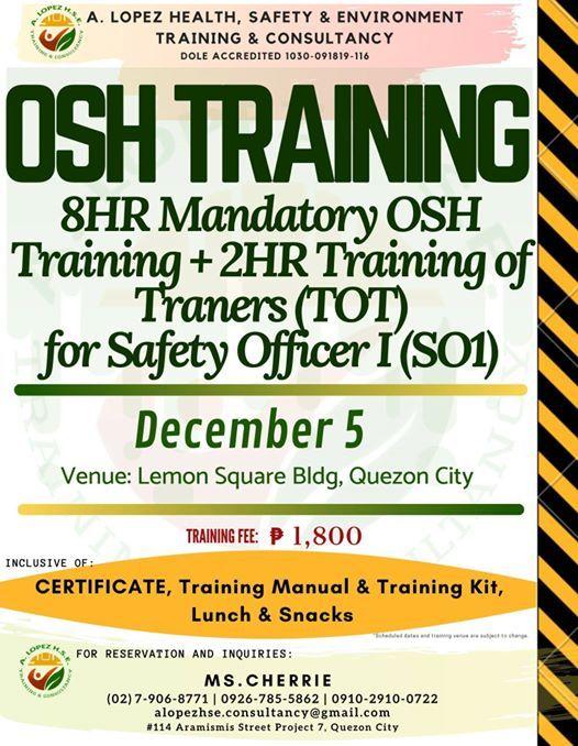Mandatory 8hr OSH & 2hr TOT for SO1 - December 5 2019