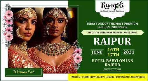 Rangoli Fashion & Lifestyle Exhibition - Raipur | Event in Raipur | AllEvents.in
