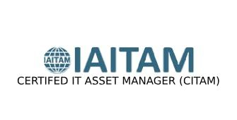 ITAITAM Certified IT Asset Manager (CITAM) 4 Days Virtual Live Training in Hobart