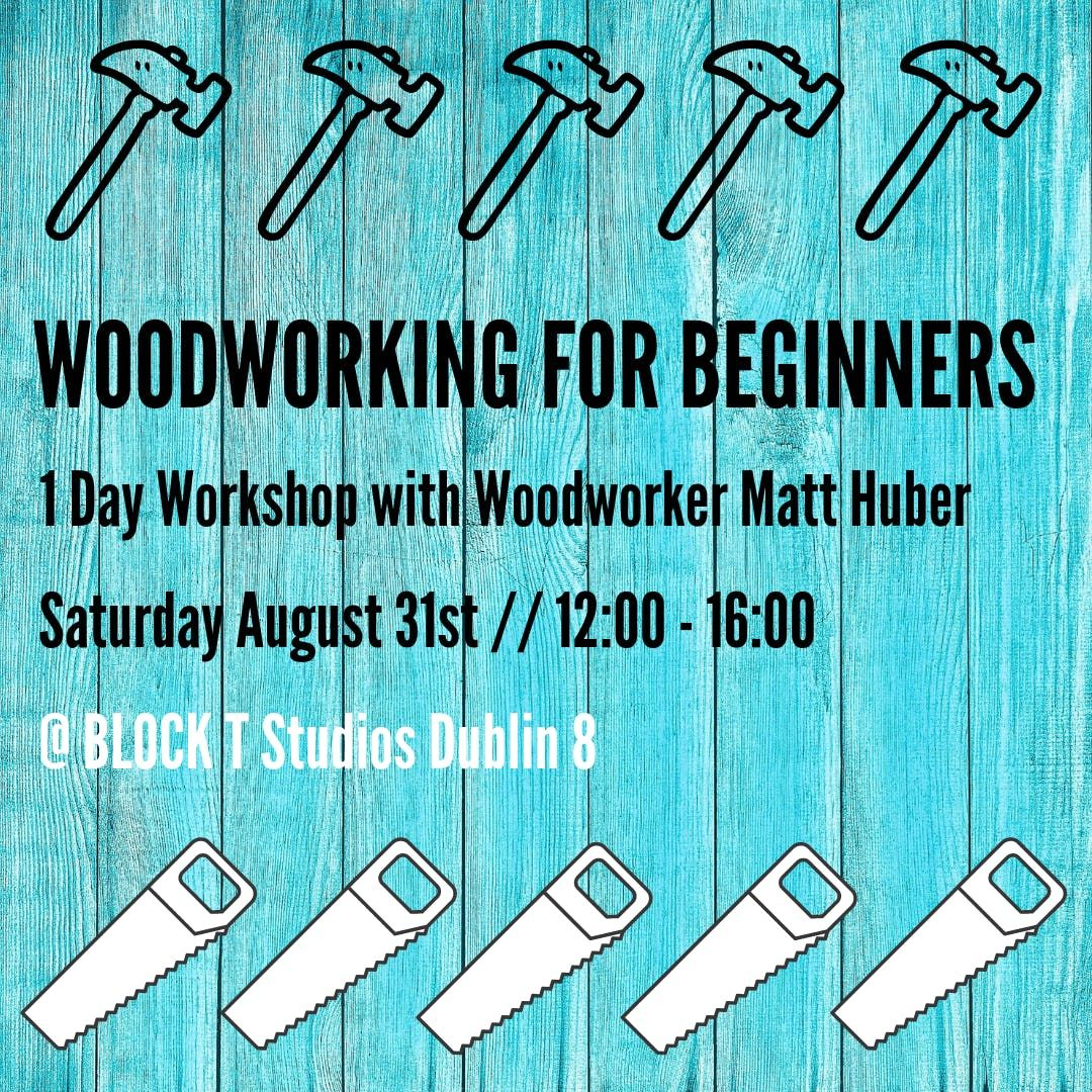 Woodworking for Beginners - 1 Day Workshop