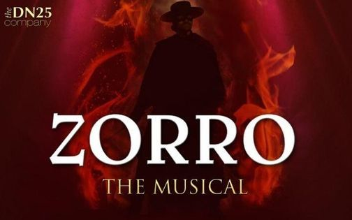 Zorro - The Musical, 21 July   Event in Bury St. Edmunds   AllEvents.in