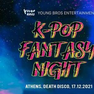 Young Bros KPOP Fantasy Club Party Athens 2021