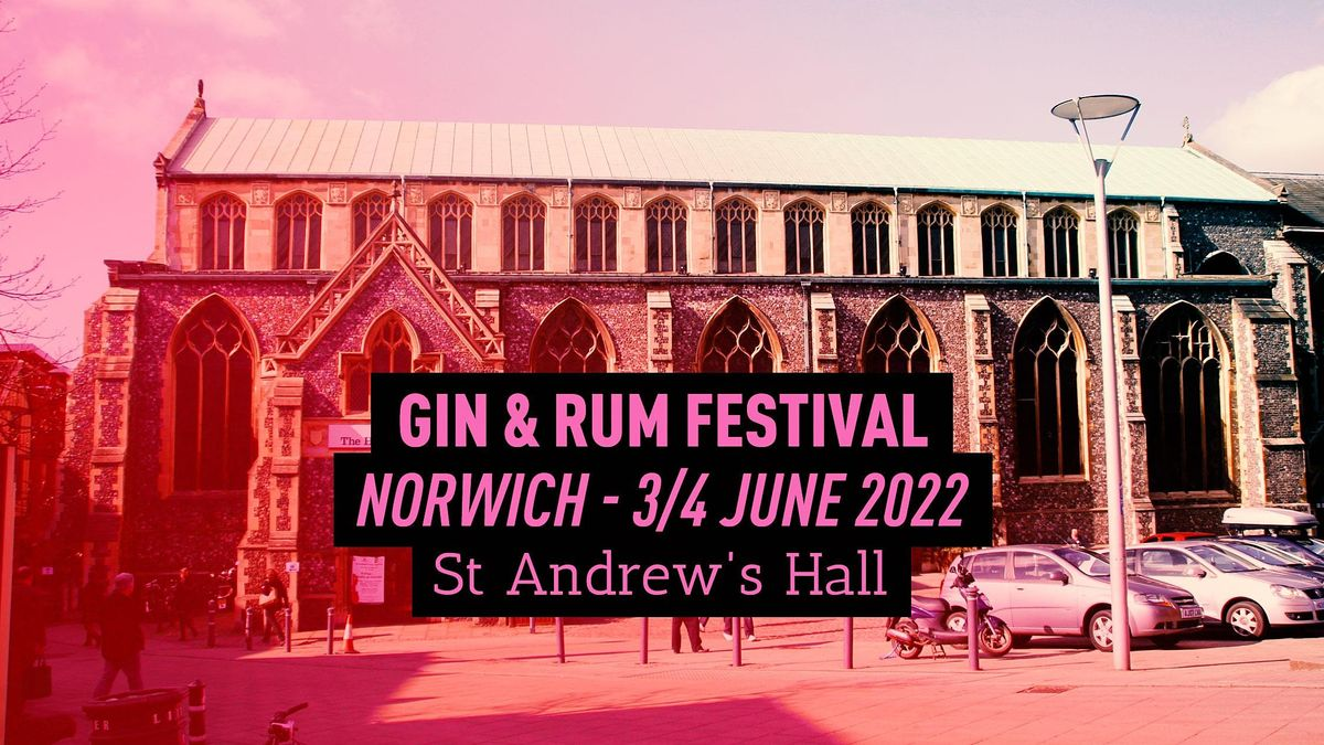 The Gin & Rum Festival - Norwich - 2022, 3 June | Event in Saint Andrews Hall Plain | AllEvents.in