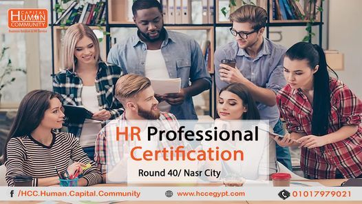 HR Professional Certificate / Round 40 Nasr City, 21 May | Event in Helwan | AllEvents.in